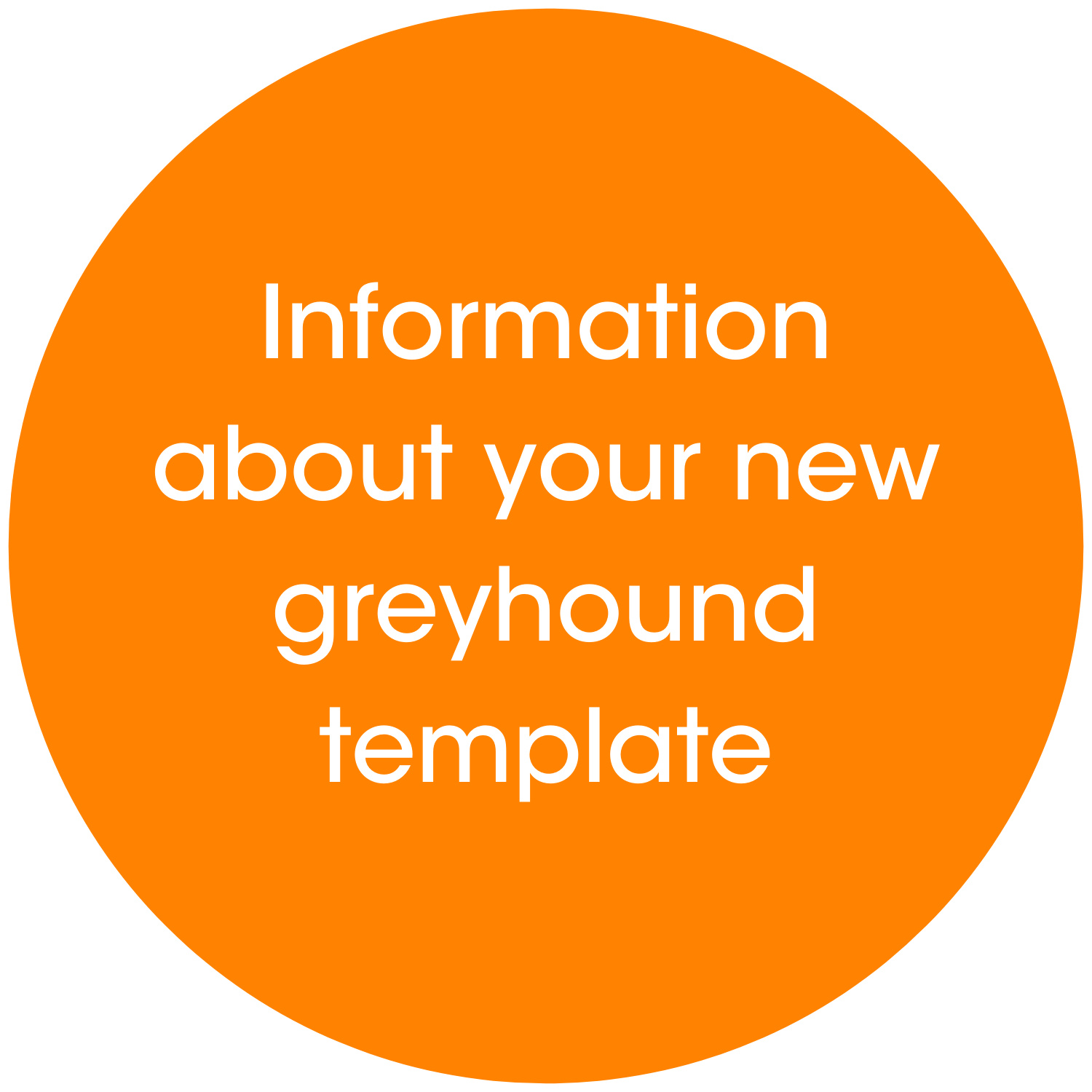 Information about your new greyhound template link