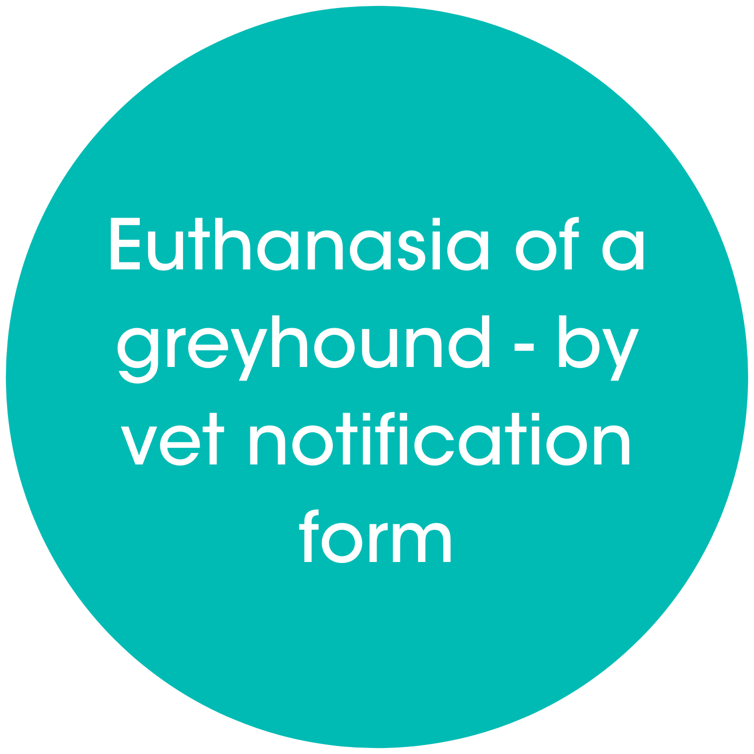 Euthanasia of a greyhound notification link